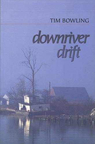 DOWNRIVER DRIFT