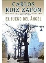 El Juego del Ángel (Vintage Espanol) (Spanish Edition) 1st (first) edition Text Only