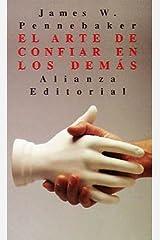 El arte de confiar en los demas / The Art of Confiding in others Paperback