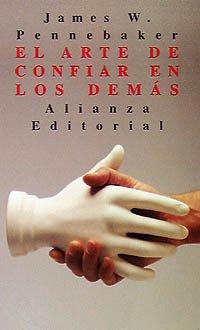 El arte de confiar en los demás (El Libro De Bolsillo (Lb)) (Spanish Edition)
