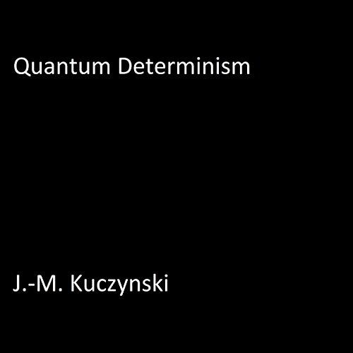 Quantum Determinism audiobook cover art