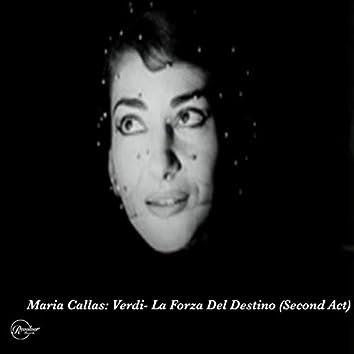 Maria Callas: Verdi - La Forza Del Destino (Second Act)