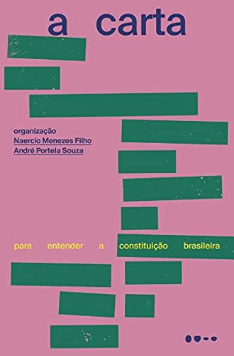 A carta: Para entender a constituição brasileira