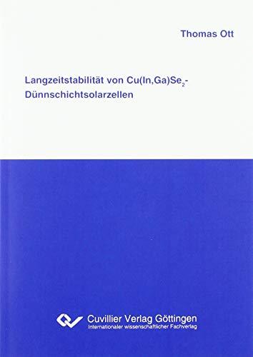 Langzeitstabilität von Cu(In,Ga)Se2-Dünnschichtsolarzellen