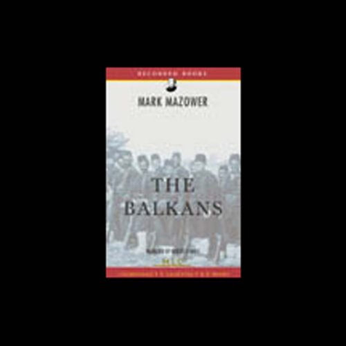 The Balkans [Modern Library Chronicles] cover art