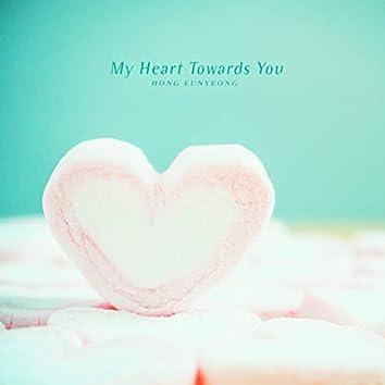 My Heart Towards You
