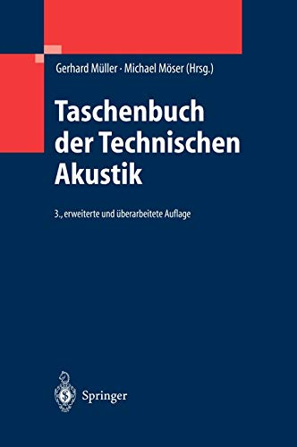 Taschenbuch der Technischen Akustik (German Edition)