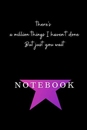Girls Hamilton Notebook Journal Diary Alexander Hamilton QUOTES Broadway Musical Fully LINED pages