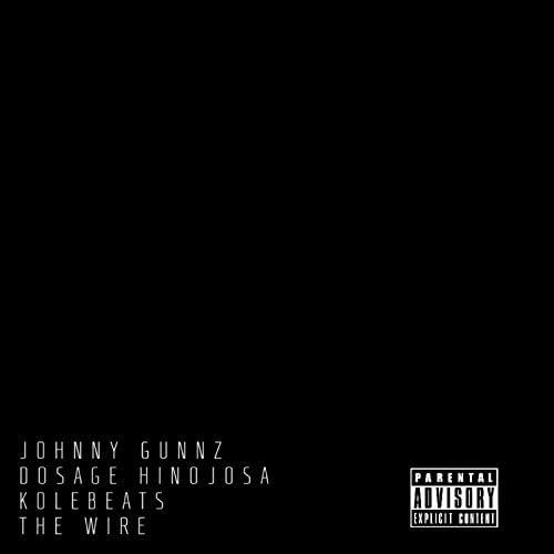 Dosage Hinojosa and Johnny Gunnz