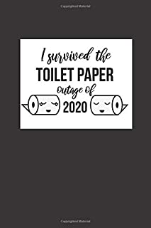I Survived The Toilet Paper Shortage Of 2020: Funny Quarantine Daily Planner for Teachers | quarantine gifts for women, me...