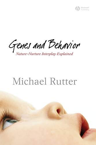 Genes and Behavior: Nature-Nurture Interplay Explained
