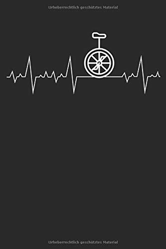 Herzschlag Herzlinie Herzfrequenz Einrad: Notizbuch DIN A5 I Dotted Punkteraster I 120 Seiten I Geschenk Sportart Radsport Unicycle Fahrzeug Einradfahrer Pedalfahrzeug