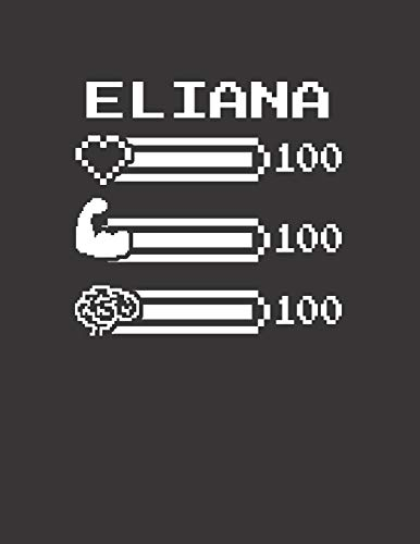 ELIANA: Pixel Retro Game 8 Bit Design Blank Composition Notebook College Ruled, Name Personalized for Girls & Women. Gaming Desk Stuff for Gamer ... Gift. Birthday & Christmas Gift for Women.