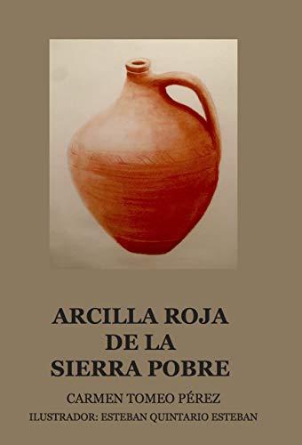 ARCILLA ROJA DE LA SIERRA POBRE (ESTEBAN)