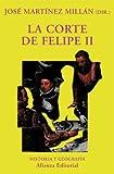 La corte de Felipe II (El Libro Universitario - Ensayo)