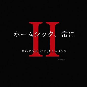 homesick, always