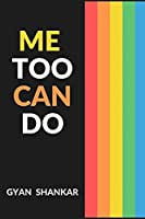 ME TOO CAN DO