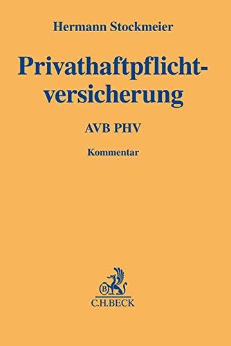 Privathaftpflichtversicherung: Kommentar zu den AVB PHV