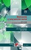 Motivación e intervención social: 10 (Cuadernos Humanización de la Salud)