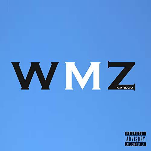 W.M.Z [Explicit]