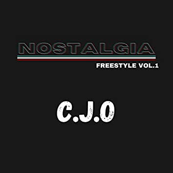 Nostalgia (C.J.O Freestyle, Vol. 1)