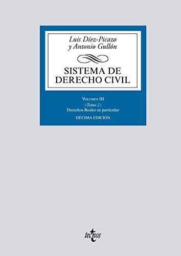 Sistema de Derecho Civil: Volumen III (Tomo 2) Derechos reales en particular (Derecho - Biblioteca Universitaria de Editorial Tecnos)