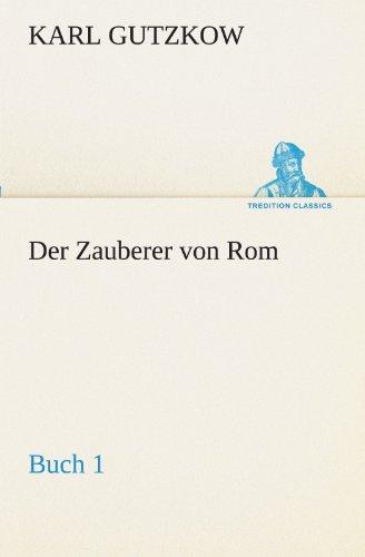Der Zauberer von Rom, Buch 1 (TREDITION CLASSICS)