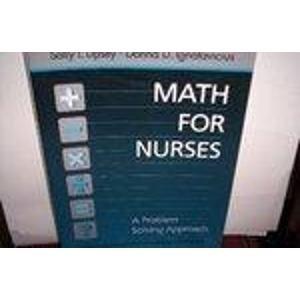 Download Math for Nurses: A Problem Solving Approach 0721664814