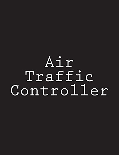 Air Traffic Controller: Notebook Large Size 8.5 x 11 Ruled 150 Pages