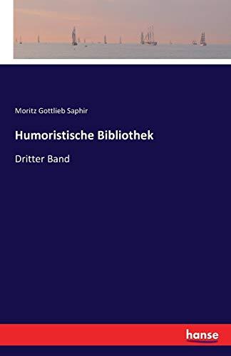 Humoristische Bibliothek: Dritter Band