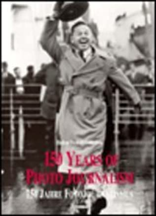 150 Years of Photo Journalism by Amanda Hopkinson(1998-06-01)
