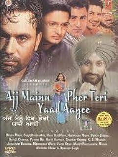 Ajj Mainu Pher Teri Yaad Aayee (30 Punjabi Video Tracks By Various Artist)