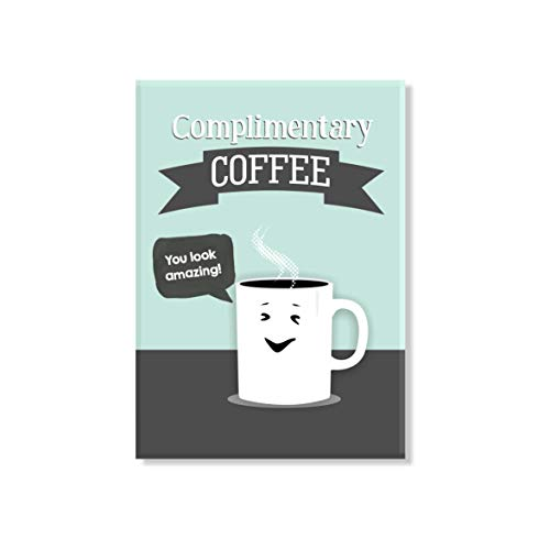 Complimentary Coffee Magnet Puns 2.5 x 3.5