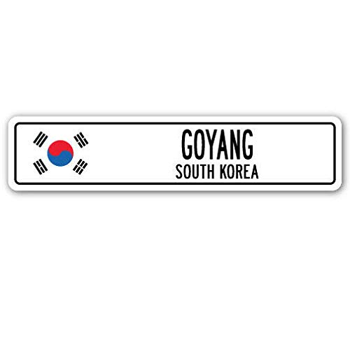 SIGNCHAT Nieuwe Road Sign GOYANG ZUID-KOREA Aluminium Street Sign Zuid-Koreaanse vlag stad land wegteken Vintage Street Sign 4x16 inch
