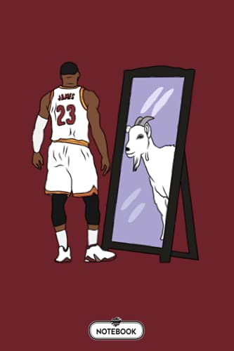 Lebron James Mirror Goat cavs Notebook: Diary, Planner, Journal, 6x9 120 Pages, Lined College Ruled Paper, Matte Finish Cover