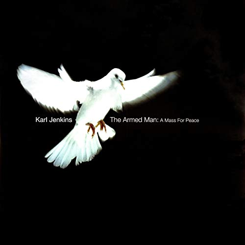The Armed Man:a Mass for Peace [Vinyl LP]