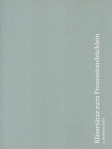 Bläsersätze zum Prozessionsbüchlein: Einzelstimme 2. Stimme in Es (Alt-Saxophon)