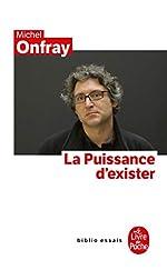 La Puissance d'exister de Michel Onfray