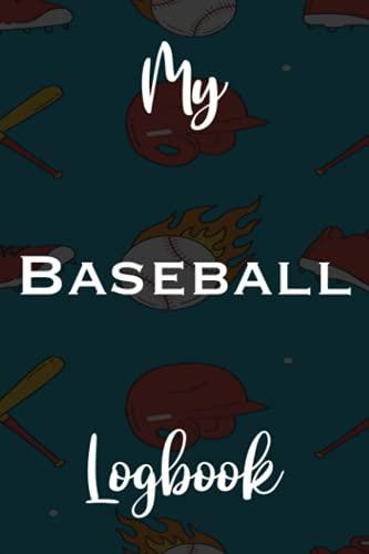 My Baseball Logbook: Baseball 120 page 6 x 9 Notebook Journal - Great Gift...