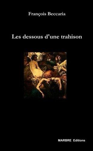 Les Dessous d'une Trahison
