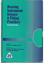 Hearing Instrument Science & Fitting Practices (Second Edition)