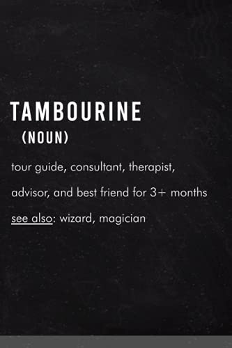 Tambourine Definition: Tambourine hobby - Funny Lined Notebook Gift Idea for Women, Girls, Boys, Coworkers, Friends, & Family and Holiday Season