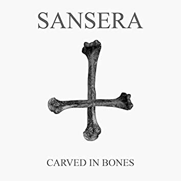 Carved in Bones