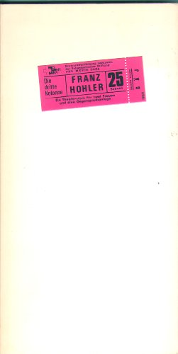 """Die dritte Kolonne. Ein Theaterstück für zwei Frauen und eine Gegensprechanlage. 1. Auflage. Ausgabe kartoniert; flexibler Einband, mit Schutzumschlag aus festem Karton 13 x 25,5 cm . Mit zahlreichen Schwarzweissfotos von der Uraufführung vom 15. Oktober 1979 in der Badener \""""Claque\"""". Mit rotem origial Titelettiket (Eintrittskarte), original vorn aufgeklebt. Umfangreich vom Autor mit Widmunbg kunnstvoll signiert, datiert 1991. Perfektes Exemplar. - 131 S. (pages)"""