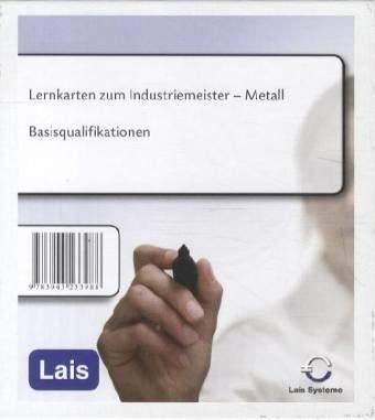Lernkarten Industriemeister Metall: Basisqualifikationen