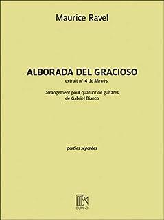 Alborada del Gracioso: Guitar Quartet Parts: Arranged for Guitar Quartet Parts
