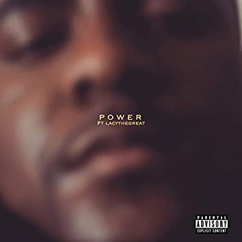 Power (feat. Lacy the Great)