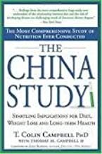The China Study: The Most Comprehensive Study of Nutrition Ever Conducted and the Startling Implications for Diet, Weight Loss and Long-Term Health 1st (first) edition