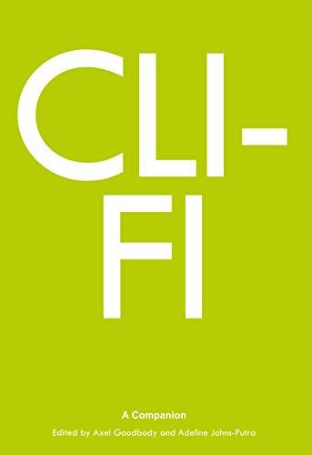 Cli-Fi: A Companion (Genre Fiction and Film Companions)