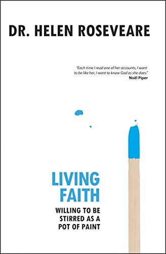 Living Faith: Willing to be Stirred as a Pot of Paint